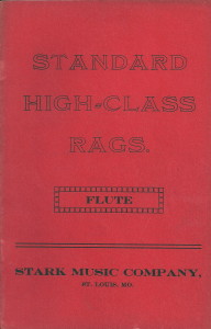 Flute part, Standard High-Class Rags, aka The Red Back Book, Stark Music Company, St. Louis MO, c.1912, from one of only two known complete sets extant. (The American Ragtime Ensemble collection)